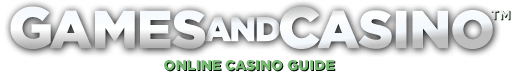 Games and Casino - online casino guide